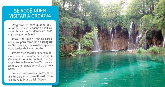 Se você quer visitar a Croácia.