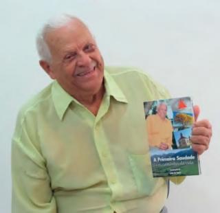 """João de Souza e sua autobiografi a: """"A Primeira Saudade e os Caminhos da Vida�."""