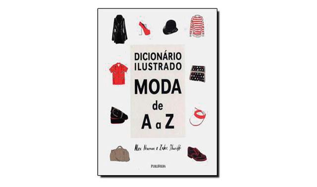 Dicionário ilustrado MODA de A a Z.