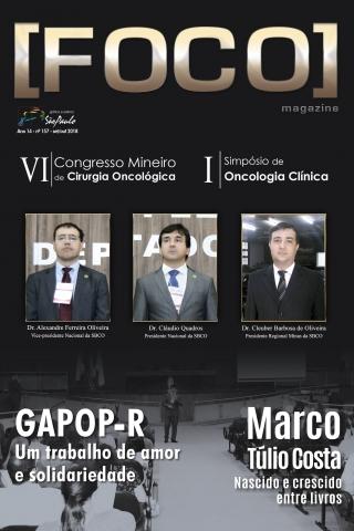 Nossa capa Dr. Alexandre Ferreira Oliveira Dr. Cláudio Quadros Dr. Cleuber Barbosa de Oliveira  Idealização e Realização:  Fabíola Pimenta Coelho Castro
